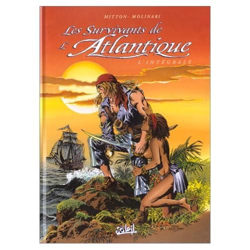 Les Survivants de l'Atlantique : L'Intégrale, volume 2