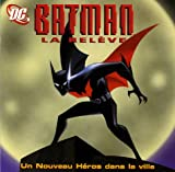 Batman la relève - Un nouveau héros dans la ville