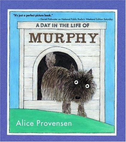A Day in the Life of Murphy por Alice Provensen