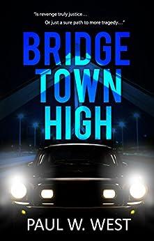 Bridgetown High by [West, Paul W.]