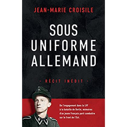 Sous uniforme allemand: Récit inédit (Nimrod)