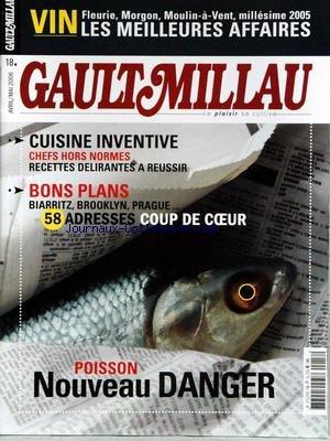 GAULT MILLAU [No 18] du 01/04/2006 - VIN - LES MEILLEURS AFFAIRES - CUISINE INVENTIVE - CHEFS HORS NORMES - BIARRITZ - BROOKLYN - PRAGUE - ADRESSES - POISSON - NOUVEAU DANGER. par Collectif