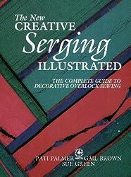 New Creative Serging Illustrated (Creative Machine Arts)