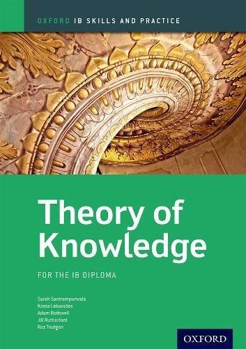 Ib skills and practice: theory knowledge. Per le Scuole superiori. Con espansione online (Oxford IB Skills and Practice)
