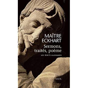 Sermons, traités, poème. Les écrits allemands