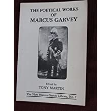Poetical Works of Marcus Garvey (Silsilat Islamiyat Al-Thaqafah) by Marcus Garvey (10-Oct-1983) Paperback