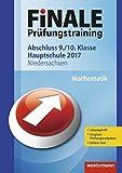 FiNALE Prüfungstraining Abschluss 9./10. Klasse Hauptschule Niedersachsen: Mathematik 2017 Arbeitsbuch mit Lösungsheft