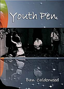Youth Pen (English Edition) par [Calderwood, Dan]