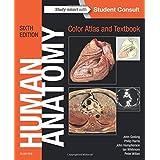 Human Anatomy, Color Atlas and Textbook, 6e by John A. Gosling MD MB ChB FRCS (2016-04-19)