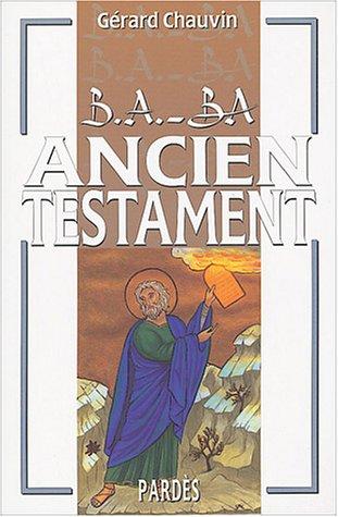 B.A.-BA de l'Ancien Testament
