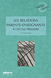 Les relations parents-enseignants à l'école primaire