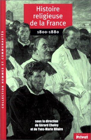Histoire religieuse de la France, 1800-1880