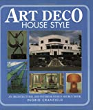 Art Deco House Style: An Architectural and Interior Design Source Book