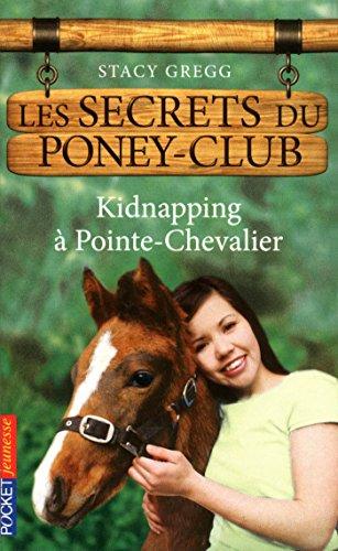 Les secrets du Poney Club tome 6 (SEC. PONEY CLUB) Pdf - ePub - Audiolivre Telecharger