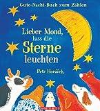 Lieber Mond, lass die Sterne leuchten!