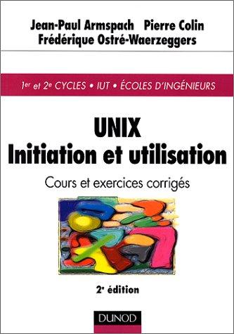 UNIX : Initiation et utilisation