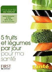 5 fruits et légumes par jour pour ma santé