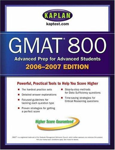 Kaplan Gmat 800 2006 2007 Kaplan Gmat Advanced