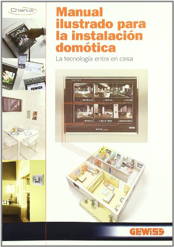 Manual ilustrado para la instalacion domotica (Electricidad Electronica) por S.A. GEWISS IBERICA