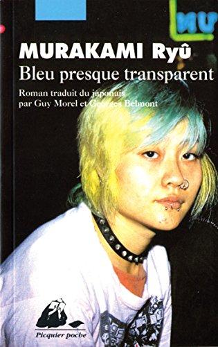 Bleu presque transparent par Ryû Murakami