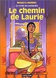 Le cercle des sentinelles, Tome 4 : Le chemin de Laurie (Studio As Carto)