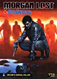 MORGAN LOST E DYLAN DOG n 1