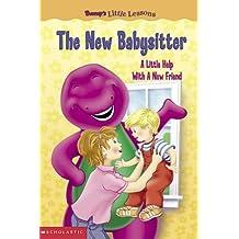 Barney's Little Lessons: The New Babysitter by Sheryl Berk (2003-01-01)