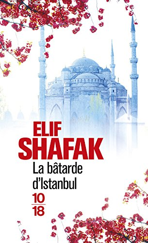 La bâtarde d'Istanbul par Elif SHAFAK
