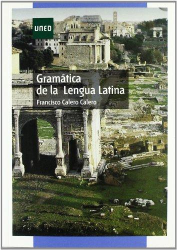 Gramática de la lengua latina por Francisco Calero