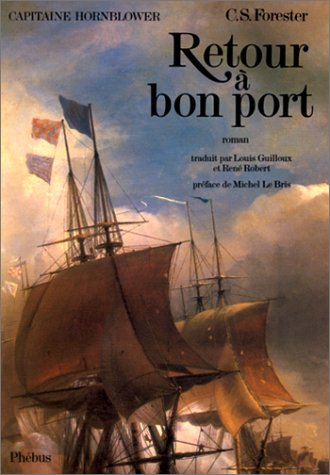 Capitaine Hornblower, Tome 1 : Retour à bon port