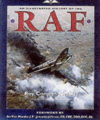 An Illustrated History of the RAF by Roy Conyers Nesbit (2002-04-19)