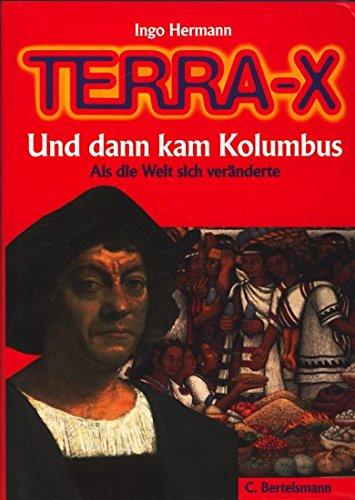Terra-X Und dann kam Kolumbus. Als die Welt sich veränderte