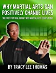 Why Martial Arts Can Positively Chang...
