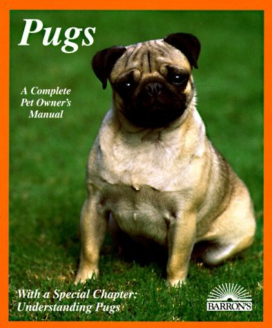 Pugs: Everything About Purchase, Care, Nutrition, Breeding, Behavior, and Training With 43 Color Photographs by Phil Maggitti (October 19,1994) par Phil Maggitti