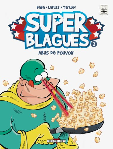 Super Blagues, Tome 2 : Abus de pouvoir par Baba