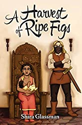 A Harvest of Ripe Figs (Mangoverse Book 3)