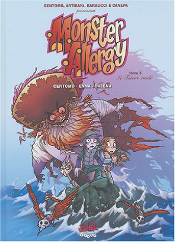 Monster Allergy, tome 5 : Le Tuteur étoilé