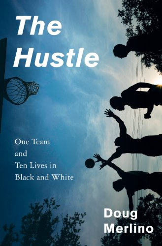 7cd419a5abd The Hustle  One Team and Ten Lives in Black and White (English Edition)