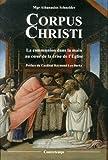 Corpus Christi : La communion dans la main au cœur de la crise de l'Église