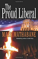 The Proud Liberal: A Novel