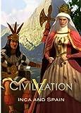 Sid Meier's Civilization V - 2 in 1 Szenario Pack: Spain und Inca DLC [PC Steam Code]