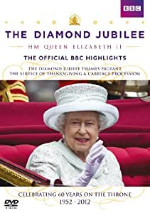 The Diamond Jubilee HM Queen Elizabeth II - The Official BBC Highlights [DVD]