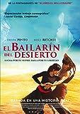 El baillarín del desierto [DVD]