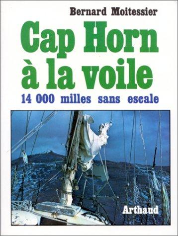 CAP HORN A LA VOILE. 14 216 milles sans escale