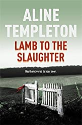 Lamb to the Slaughter by Aline Templeton Short A like Alice Line pronounced lean (2008-06-26)