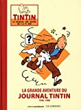 La grande aventure du journal Tintin - tome 0 - La grande aventure du journal Tintin - Moulinsart - amazon.es
