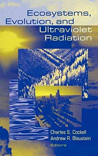 [(Ecosystems, Evolution and Ultraviolet Radiation)] [Edited by Charles S. Cockell ] published on (June, 2001)