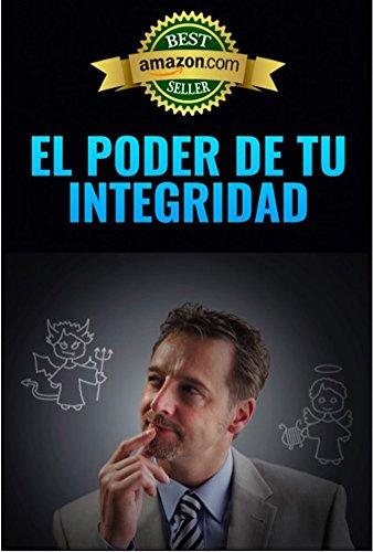 EL PODER DE TU INTEGRIDAD por Julia López