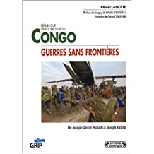 Guerres sans frontières en République démocratique du Congo (Grip)