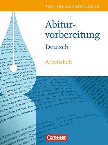 Texte, Themen und Strukturen - Allgemeine Ausgabe / Arbeitsheft zur Abiturvorbereitung, 1. Auflage.
